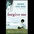 Forgive Me: A Novel