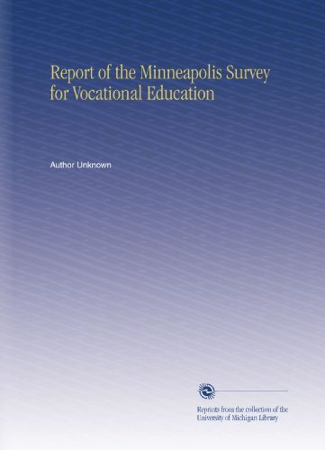 Report of the Minneapolis Survey for Vocational Education