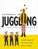 Pathways in Juggling, Robert Irving and Mike Edwards, 155209121X