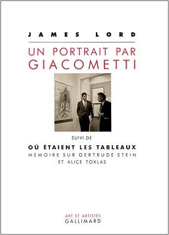 """Read Un portrait par Giacometti, suivi de """"Où étaient les tableaux"""" : Mémoire sur Gertrude Stein et Alice Toklas pdf ebook"""