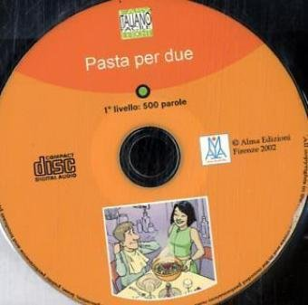 Italiano Facile - Stufe 1 / Pasta per due: Audio-CD