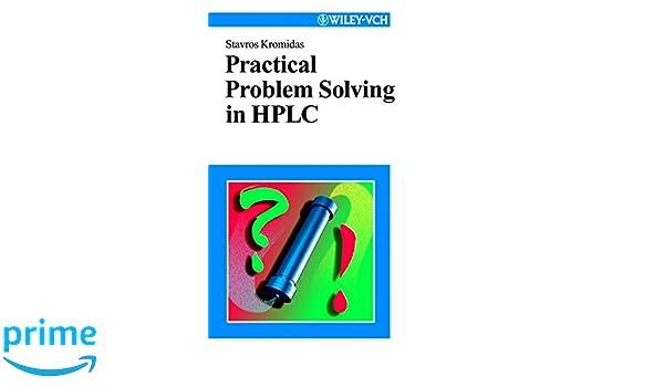 Practical Problem Solving In HPLC (Chemistry): Amazon.es: Kromidas: Libros en idiomas extranjeros