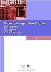 Formulierungshilfen Englisch: Presentations, Discussions, Q&A Sessions