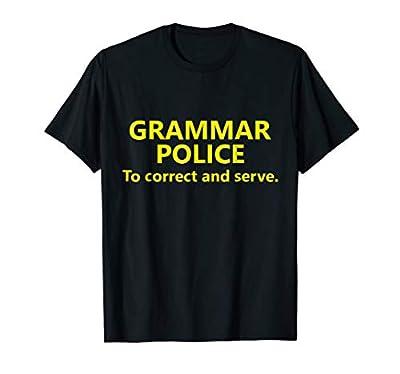 Grammar Police Halloween Costume Shirt To Correct and Serve