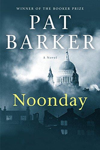 Noonday: A Novel (Life Class Trilogy)