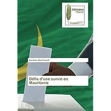 Défis d'une survie en Mauritanie (French Edition)