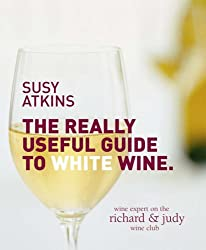The Really Useful Guide to White Wine