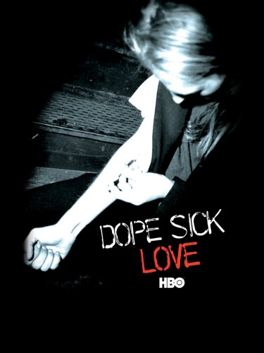Dope Sick Love -