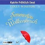 Sommertau und Wolkenbruch | Lolly Winston