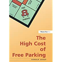 High Cost of Free Parking