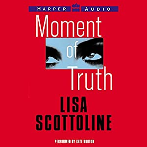 Moment of Truth Audiobook