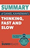img - for Summary of Daniel Kahneman's Thinking Fast and Slow: Key Takeaways & Analysis book / textbook / text book
