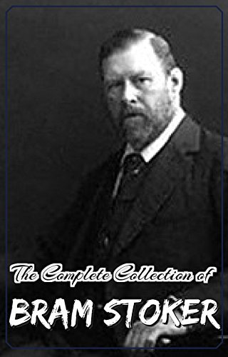 Download for free The Complete Collection of Bram Stoker