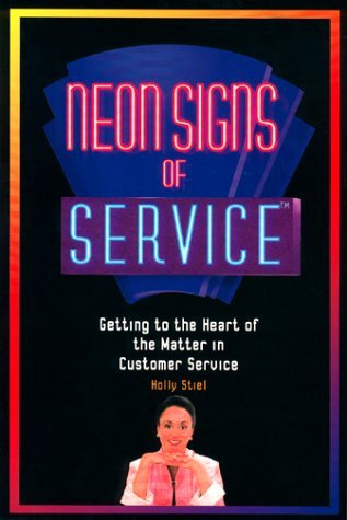 By Holly Stiel Neon Signs of Service [Paperback] (The Neon Signs Of Service)