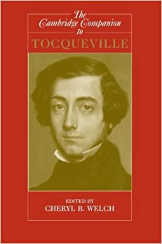 The Cambridge Companion to Tocqueville (Cambridge Companions to Philosophy) (2006-12-07)