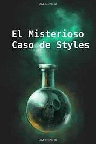 El misterioso caso de Styles (Spanish Edition) [Agatha Christie] (Tapa Blanda)
