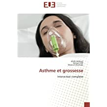 Asthme et grossesse: Interaction complexe