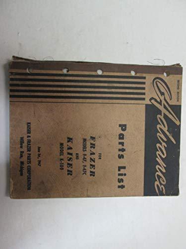 1948 Frazer F-47 F-47C Kaiser K-100 Advance Parts List Manual FACTORY OEM  ***
