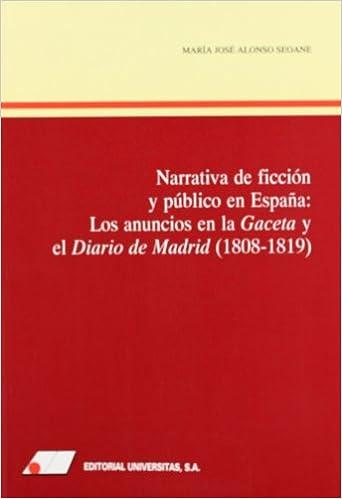 Narrativa de ficcion y publico en España: Amazon.es: Alonso Seoane, MarÍa Jos: Libros