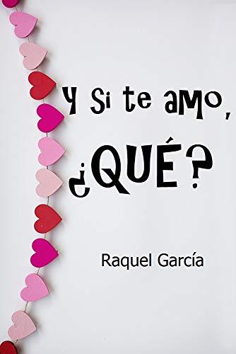Y si te amo, ¿Que? (Romant