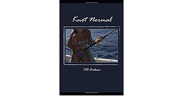 Knot Normal: Tales from a Porn Set: Amazon.es: Erekson, CD, Dow ...