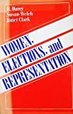 Women, Elections, and Representation, Darcy, R. and Welch, Susan, 0582285364