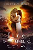 Fire Bound (Waterborn Series Book 5)