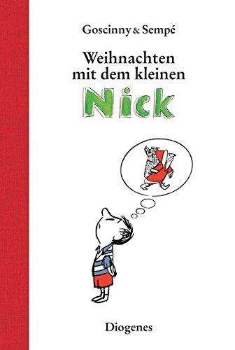 Weihnachten mit dem kleinen Nick: Sämtliche Weihnachtsgeschichten (Kinderbücher)