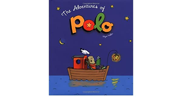 The Adventures of Polo Author: Regis Faller published on April ...