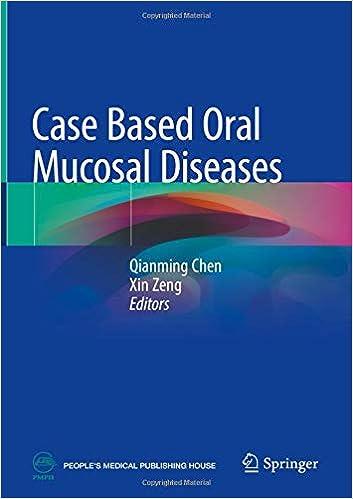 Case Based Oral Mucosal Diseases por Qianming Chen