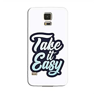 Cover It Up - Take It Easy Galaxy S5 Hard Case
