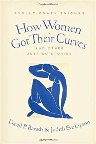 How Women Got Their Curves and Other Just-So Stories ...
