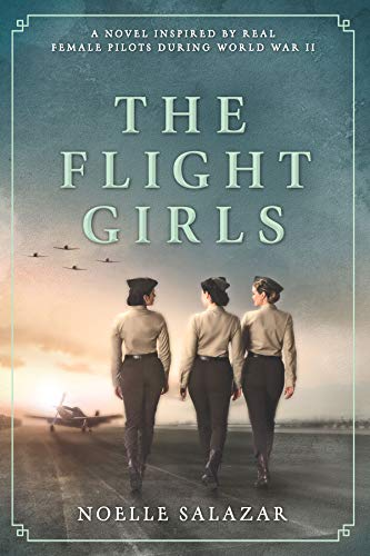 (The Flight Girls: A Novel)
