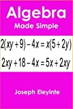 img - for Algebra Made Simple: Algebra for High School & College Students book / textbook / text book