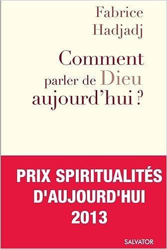 Comment parler de Dieu aujourdhui ? : Anti-manuel dévangélisation Forum: Amazon.es: Fabrice Hadjadj: Libros en idiomas extranjeros