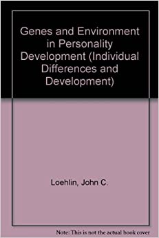 Book Genes and Environment in Personality Development (Individual Differences and Development)