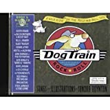 Dog Train Midnight Express Rock and Roll, Sandra Boynton, 0761146717