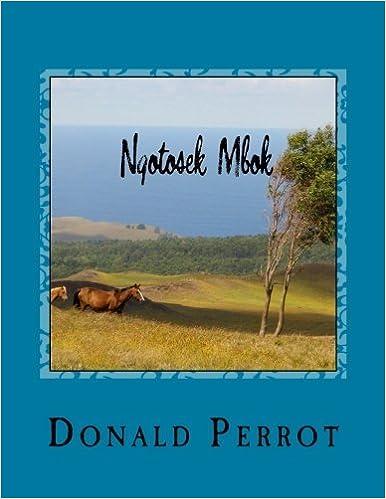 Ngotosek Mbok (Beginner Potawatomi) (Volume 1) [2/12/2017] Donald Perrot
