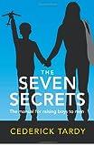 The Seven Secrets, Cederick Wayne Tardy Ii, 0979230128