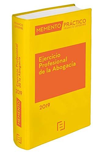 Memento ejercicio profesional de la abogacía 2019 (Spagnolo) Rilegatura flessibile – 1 lug 2018 Lefebvre-El Derecho S.A. 8417317937 Legal system: general