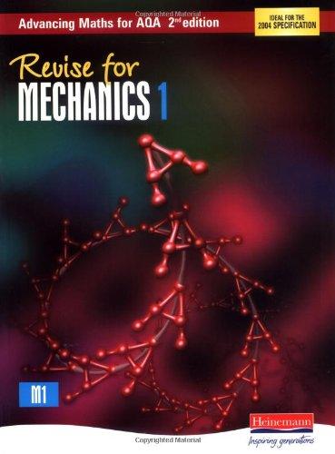 Read Online Revise for Advancing Maths for AQA Mechanics 1 PDF