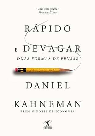 Rápido e devagar: Duas formas de pensar eBook: Daniel