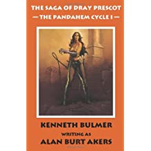 The Pandahem Cycle I [The Saga of Dray Prescot Omnibus #8]