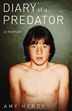 Diary of a Predator: A Memoir