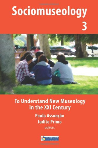 Read Online To Understand New Museology in the XXI Century (Sociomuseology) (Volume 3) pdf epub