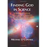 Finding God In Science: The Extraordinary Evidence For The Soul And Christianity, A Rocket Scientist's Gripping Odyssey - Non