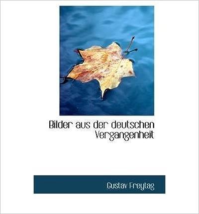 🎀 Scribd Download Bücher Bilder Aus Der Deutschen Vergangenheit