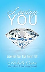 Loving You: Discover Your True Inner Self