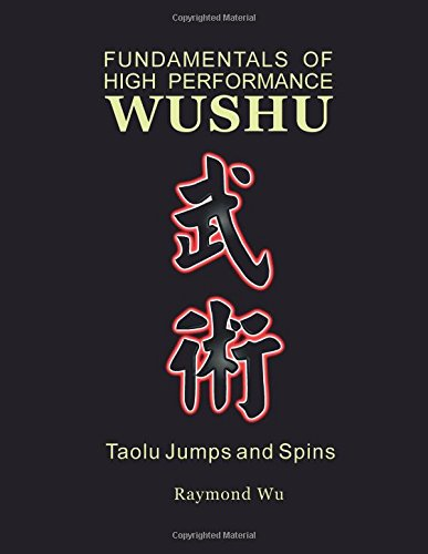 Fundamentals of High Performance Wushu: Taolu Jumps and Spins