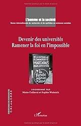 Devenir des Universites Ramener la Foi en l'Impossible (French Edition)